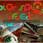 ডাউনলোড করুন Colors Splash Effect Pro Apps টি যা আপনার ছবিকে করবে আরো সুন্দর। অ্যান্ডয়েড Apps