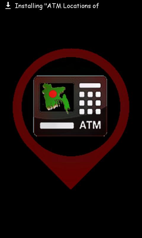 Bangladesh এর সকল ATM BOOTH এর Location জানতে পারবেন একটি Android Apps এর মাধ্যমে। দেখে নিন