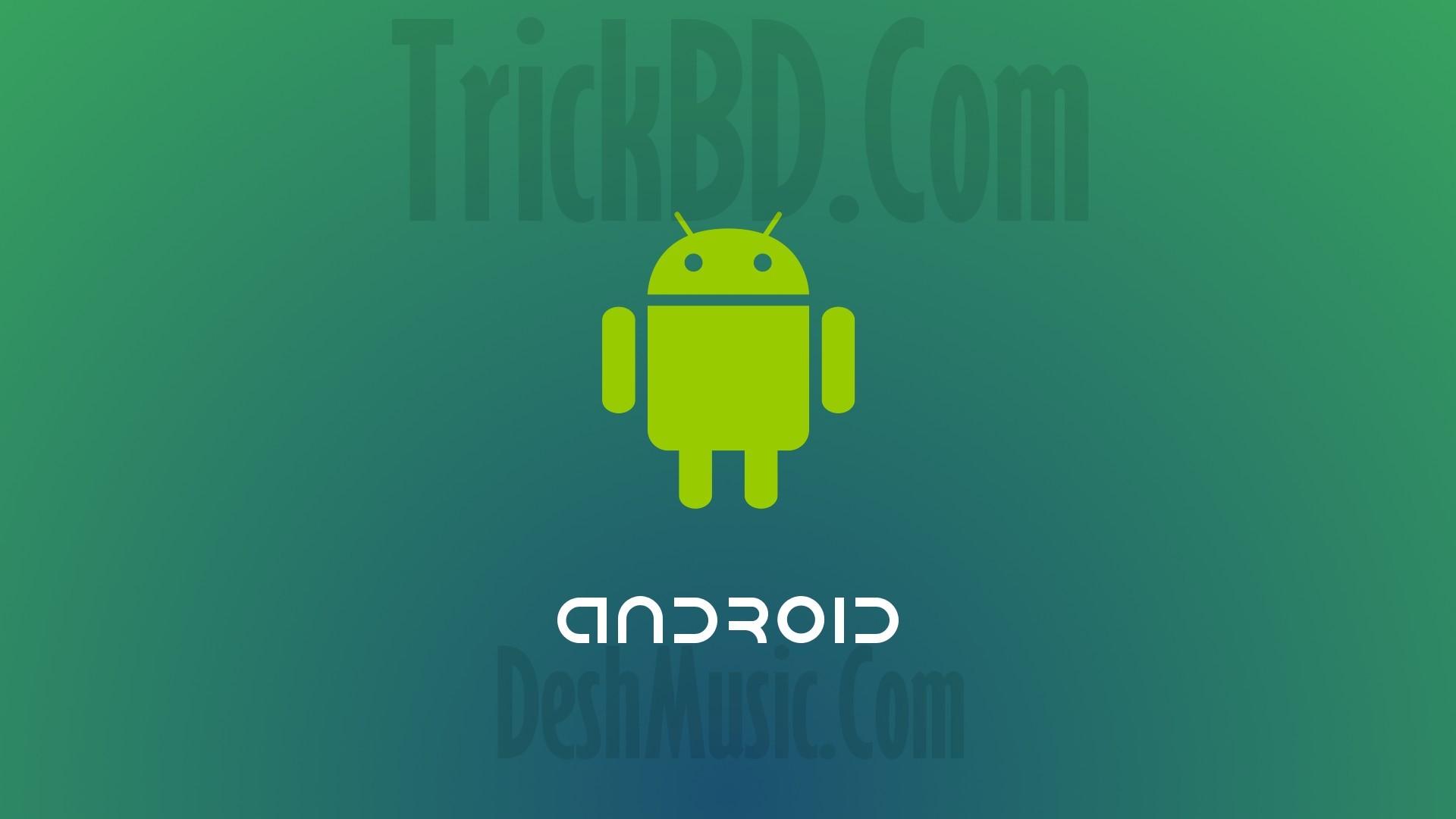 [Android Tips] দেখে নিন, যে কাজ গুলো শুধু এন্ড্রয়েডেই ডিবাইসেই সম্ভব কিন্তু অন্য কোন ডিবাইসে সম্ভব নয়।