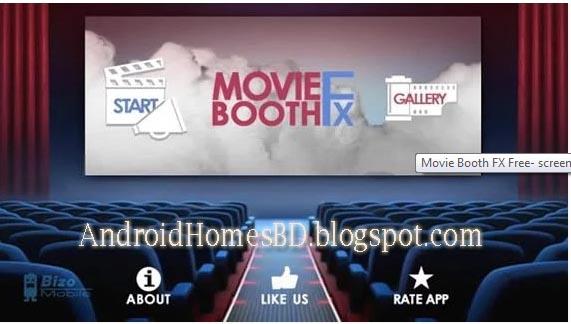 """আপনার অ্যান্ড্রয়েড মোবাইল দিয়ে হলিউডের ইফেক্ট বেব্যহার করে মুভি তরি করুন"""" Movie Booth Fx Free""""।অ্যান্ড্রয়েড Apps"""
