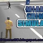 """আপনার এন্ডোয়েড মোবাইলে খেলুন Vice City মত একটা গেইম""""Miami Crime Simulator 2""""।মেগাবাইট আপনার সাধ্যের মধ্যে।"""