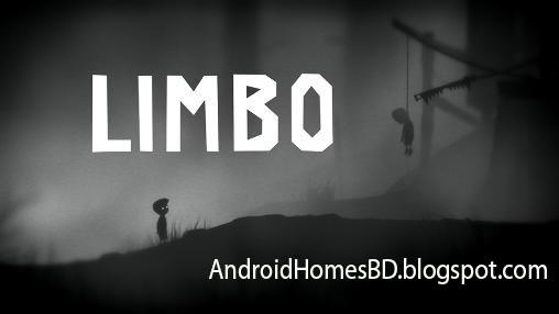 """আপনার এন্ডোয়েড মোবাইলে খেলুন বেস্ট একটি গেইম""""Limbo""""আপনাদের ভাল লাগবেই।মেগাবাইট আপনার সাধ্যের মধ্যে।"""