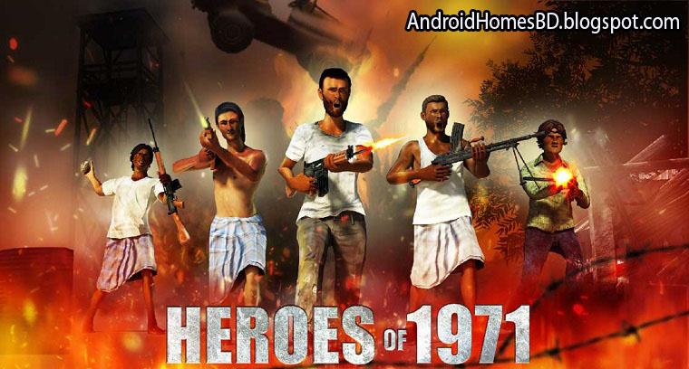 Heroes Of 71: Fight For Freedom মহান মুক্তিযোদ্ধের উপর তৈরি অসাধারন এই গেইমটি।মেগাবাইট আপনার সাধ্যের মধ্যে।