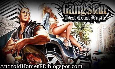 Gangstar West Coast Hustle। GameLoft এর তৈরি অসাধারন একটি একশন গেইম।মেগাবাইট আপনার সাধ্যর মধ্যে।