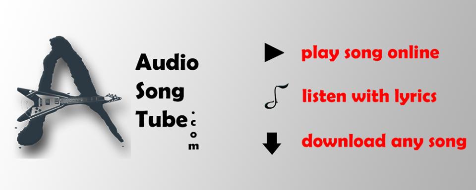 Audio song tube