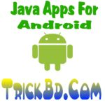 এবার আপনার Android ফোনে ব্যবহার করুন যেকোনো Java এপ্স খুব সহজেই ।সবাই পারবেন