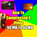 আর নয় পিসি মোবাইল দিয়ে ই Compressed করুন HD ভিডিও