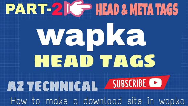 [wapka]কিভাবে একটি Full DOWNLOAD SITE বানাবেন (part-2) [আমার সাইট এর মত]-by Az