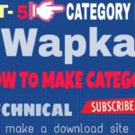 [wapka]কিভাবে একটি Full DOWNLOAD SITE বানাবেন (part-5) [আমার সাইট এর মত]-by Az
