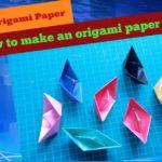 Origami Paper/Paper Art [পর্ব-০১] :: কাগজ দিয়ে আকর্ষনীয় নৌকা বানান। [ভিডিও ধারাবাহিক টিউন]