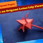 Origami Paper/Paper Art [পর্ব-০২] :: কাগজ দিয়ে খুব সহজে আকর্ষনীয় পদ্মফুল/শাপলা ফুল বানান। [ধারাবাহিক ভিডিও টিউন]