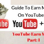 Youtube থেকে জিনিয়াস রা ডলার কামাচ্ছে আপননি বসে থাকবেন কেন? আপনি ও কামান হাজার হাজার ডলার || Youtube Earn Money (Part 1)