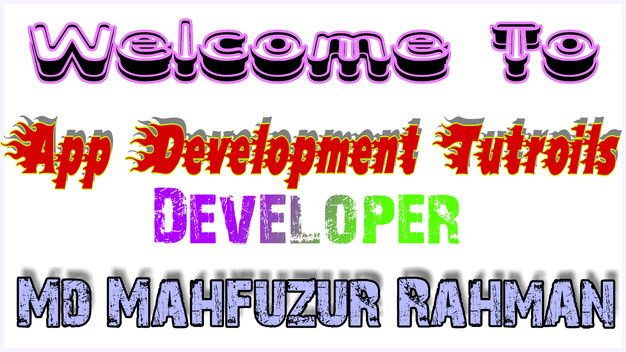 Android App Development Tutroils Part 1 Bangla Tips By {Mahfuj}