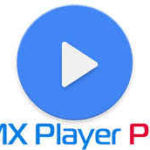 ? Download করে নিন Latest MX Player 1.9.8 PRO Version একদম ফ্রীতেই!! | Best Android Video Player