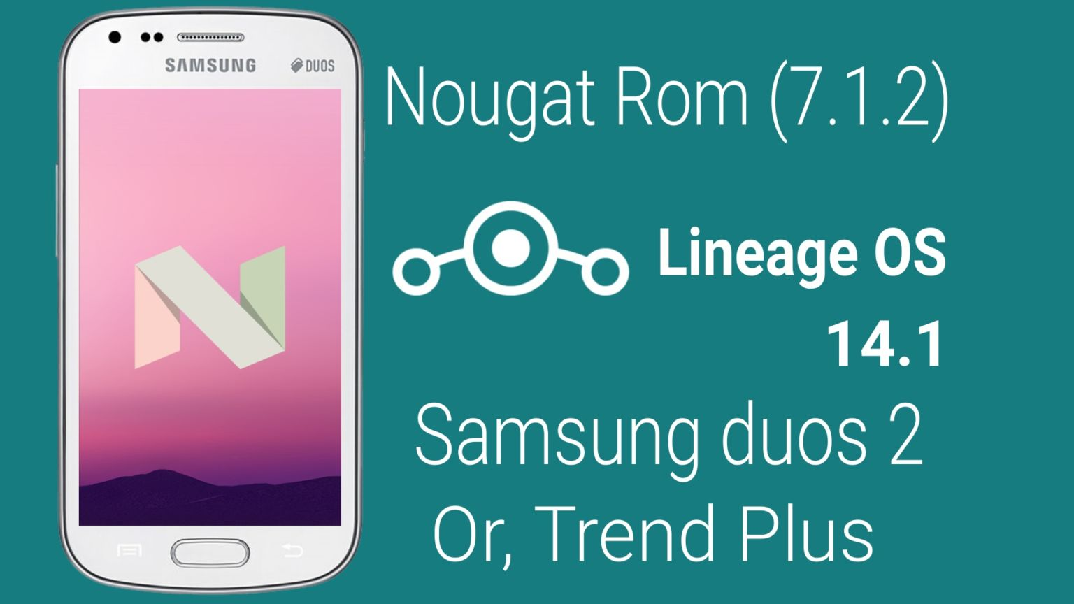 Lineage 14.1 (Nougat) রম আপনার Samsung Galaxy S Duos 2/Trend Plus ফোনের জন্য by Rocky