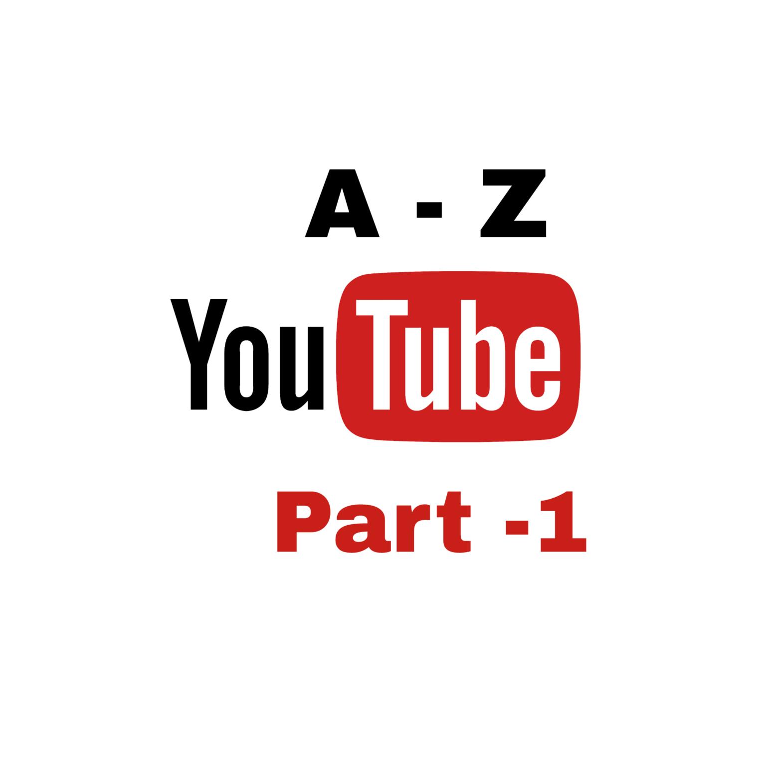 [Request] Youtube এ কাজ করে টাকা আয় করুন A-Z!!!! Part – 1 [আলোচনা]