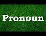 [Basic Grammer](Part-2) Pronoun এর পরিচিতি, প্রকারভেদ এবং প্রত্যেক প্রকার Pronoun চেনার উপায়গুলো উদাহরণের মাধ্যমে আলোচনা।