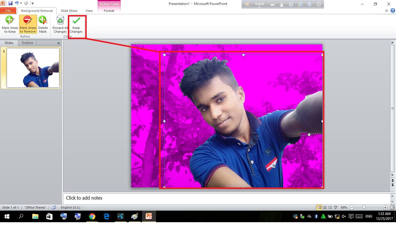 [Windows Trick]যে কোন ছবির ব্যাকগ্রাউন্ড পাল্টে ফেলুন মাত্র ১ ক্লিক এ তাও আবার ফটোশপ ছাড়া শুধু মাত্র  Microsoft Powerpoint 2010 ব্যবহার করে।