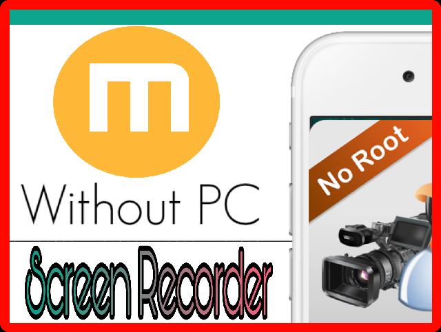 দেখুন Root না করেই PC ছাড়া কিভাবে Mobizen App দিয়ে Screen Record করবেন
