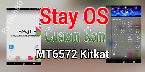 [MT6572][4.4.2][Kitkat] নতুন বছরে নিন অসাধারণ Ui ও বাগবিহীন গেমিং কাস্টম রম StayOs [With Video Review]