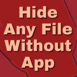 যে কোনো ফাইল লুকান কোনো App ছাড়া   কম্পিউটারেও এটা ব্যবহার করতে পারেন।[With Screenshot]