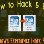 হ্যাক করে পরিবর্তন করুন আপনার উইন্ডোজ পিসির Windows Experience Index Score বা রেটিং।