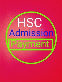 [Must see]এবার HSC admission এর payment করুন নিজেই।ডাচ বাংলা/রকেট account থেকে।
