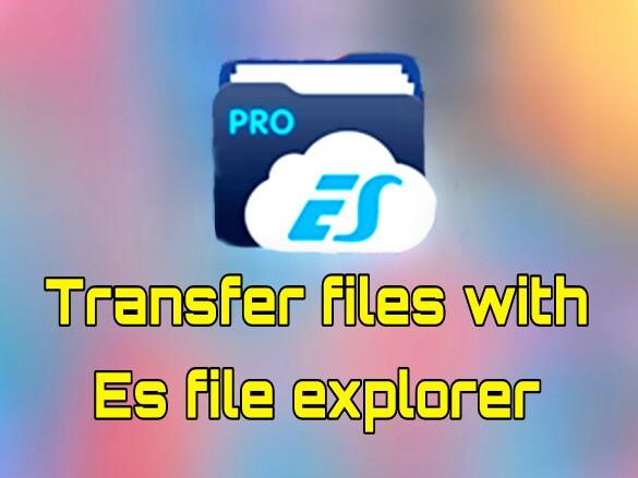 [Must See]এবার Es file explorer দিয়ে এক ফোন থেকে অন্য ফোনে ফাইল Transfer করুন.. [Super Fast].. একসাথে একাধিক ফোনে transfer করতে পারবেন এমনকি PC তেও file transfer করতে পারবেন..