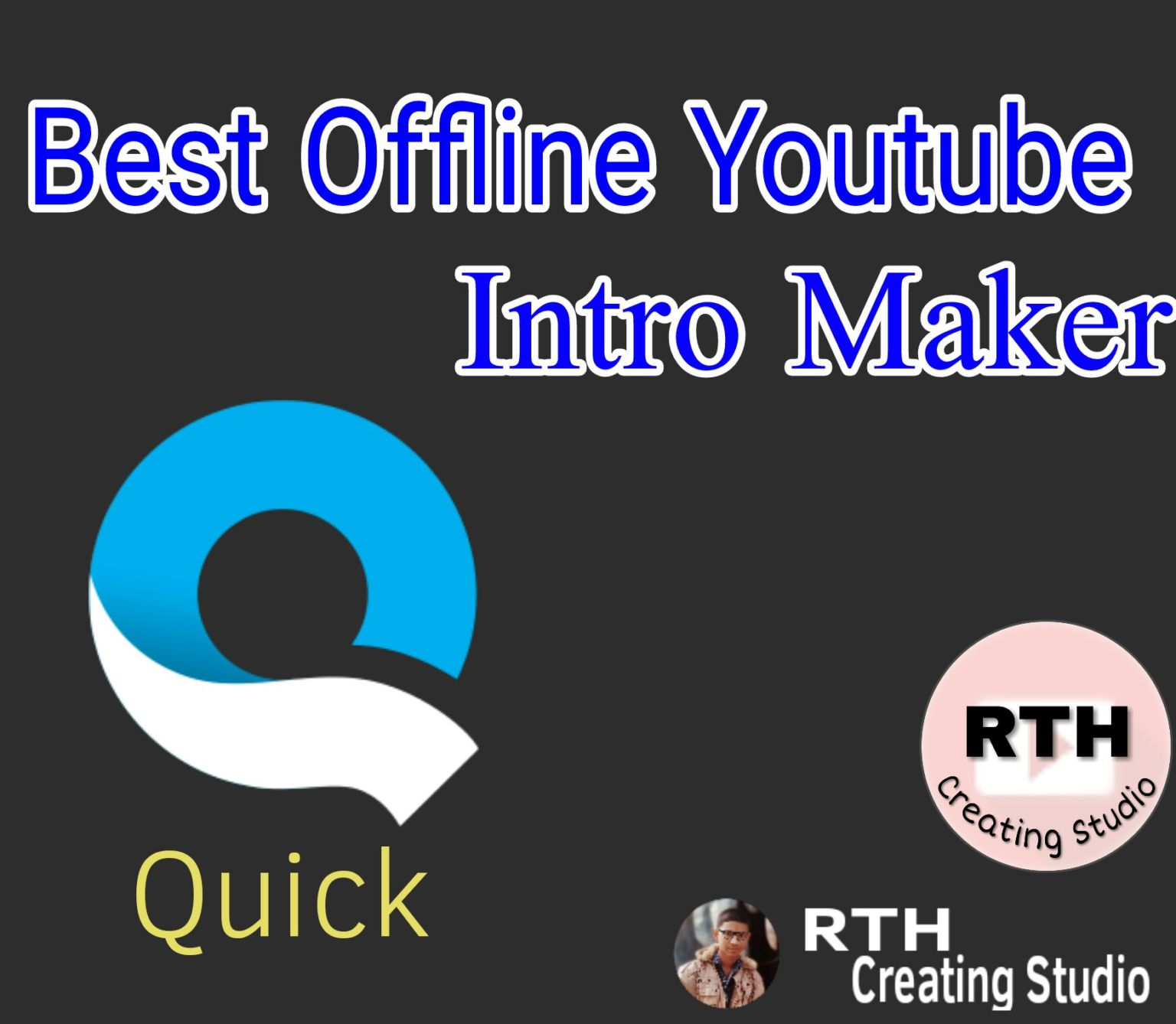 Best Offline Intro Maker [Youtuber must see]