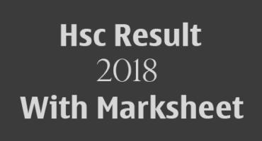 Hsc result 2018 নিয়ে নিন মার্কশিট সহ…(সকল বোর্ড)