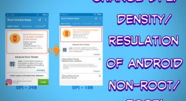 [Non-Root/Root] DPI কি? অ্যান্ড্রয়েডের স্ক্রিন রেজুলেশন বা ডেনসিটি পরিবর্তনের উপায়।