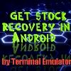 Android এই Terminal Emulator দিয়ে stock recovery.img & boot.img ব্যাকআপ করুন।
