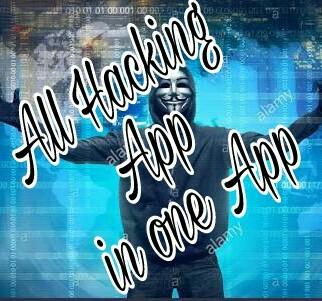 নিয়ে নিন দুনিয়ার যাবতীয় hacking Apps একটা app থেকে। All kind of hacking apps in one App. all in one
