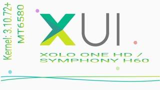 [MT-6580][5.1] Kernel 3.10.72+ সিম্ফোনি  H60 এর জন্য সম্পুর্ন bugless infinix XUI কাষ্টম রম ।