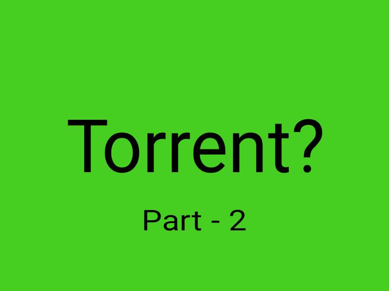 Part 3- Movie ডাউনলোডের সেরা সাইটসমূহ : Torrent-2