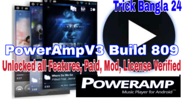 Root/UnRoot Poweramp Music Player (V3 build-809) Unlocked All Features, Paid & Verified, Library Scanner Problem Solve, App Review সাথে আরো অনেক কিছু