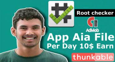 Admob এ কাজ করেন তাদের জন্যে Root checker App Aia file সাথে গোপন ট্রিক