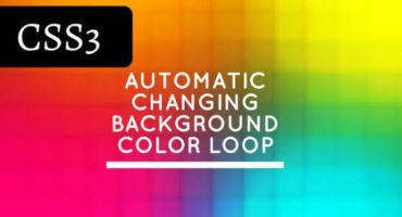 [CSS3 FUN] এখন থেকে আপনার সাইটের Background Color আপনা-আপনি পরিবর্তন হবে