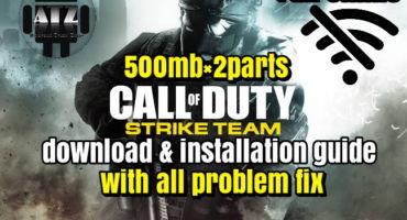 [হট গেম][প্লেস্টোরে নেই] Call Of Duty Strike Team গেমটি খেলুন সকল এন্ড্রয়েড মোবাইলে মাত্র ৫০০এমবি×২পার্টে, সাথে সকল সমস্যার সমাধান থাকছেই [ফুল অফলাইন]