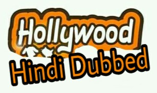 Hollywood মুভিগুলোর Hindi Dubbing ডাউনলোড করার জন্য ২ টা বেস্ট ওয়েবসাইট। [Hollywood Movie Lover Don't Miss]