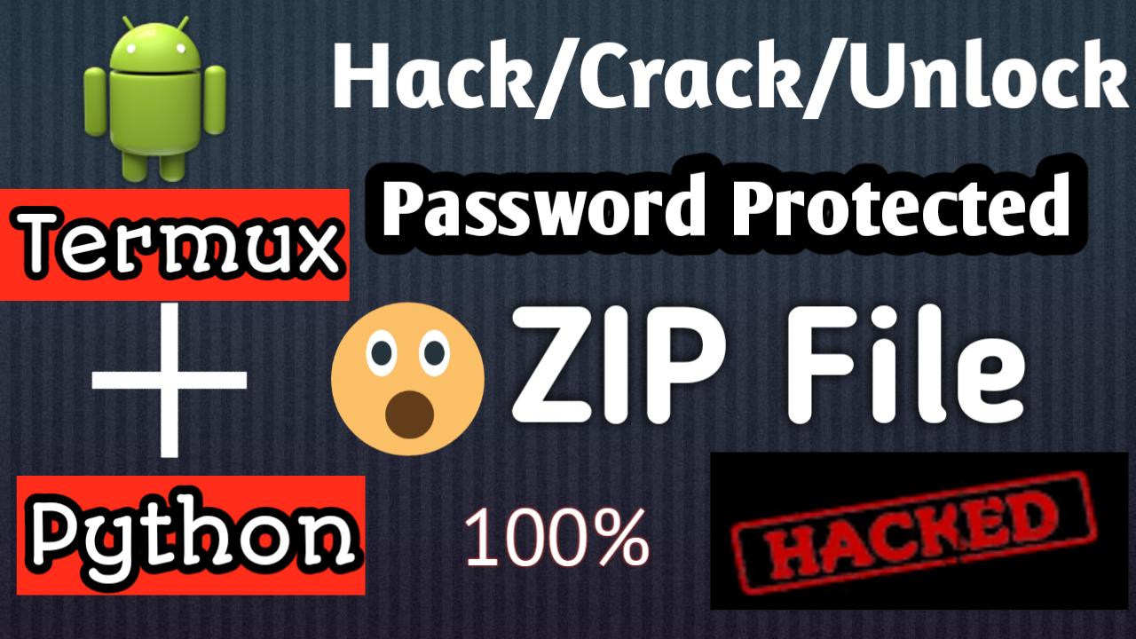 [Termux][Dictionary Attack]কিভাবে পাসওয়ার্ড প্রটেক্টেড ZIP File এর পাসওয়ার্ড হ্যাক করবেন?