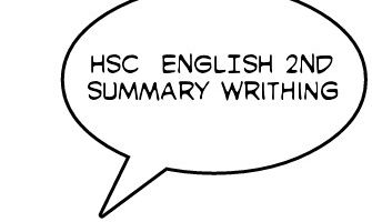 [full guideline]__HSC__English 1st papar…দেখে নিন Summary লেখার কিছু টেকনিক।