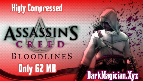 Android এ খেলুন Assassin's Creed: Bloodlines -PSP গেমস 62MB Highly Compressed