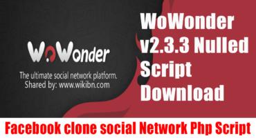 একদম বিনামূল্য ডাউনলোড করে নিন WoWonder Social Network Script যার দাম 99 ডলার