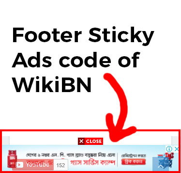 [Request Post} WikiBN এর Footer Sticky Ads Code
