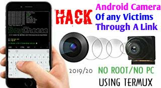 যেকারো Android ফোনের ক্যামারা হ্যাক করুন ছোট একটি লিংকের মাধ্যমে | Hack Android Camera Of Any Victims By Termux