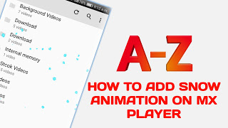 [Snow Animation] আপনার MX Player এর মধ্যে অ্যাড করে নিন Snow Animation | How To Add Snow Animation On MX Player