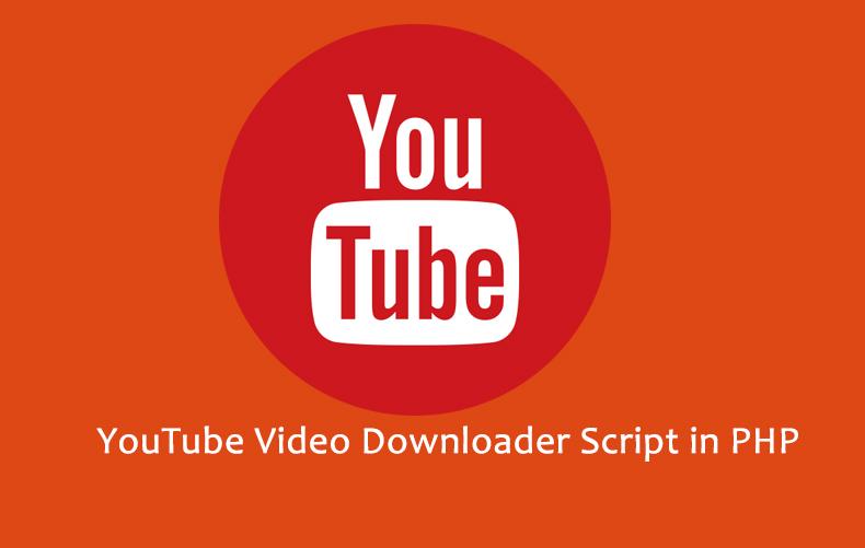 ফ্রিতে ডাউনলোড করে নিন Youtube Video Downlader পিএইসপি স্ক্রিপ্ট