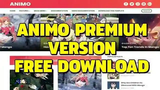 আপনার ব্লগার সাইটের জন্য নিয়ে নিন জনপ্রিয় Animo Premium Version Blogger টেমপ্লেটটি সম্পূর্ণ ফ্রীতে ।