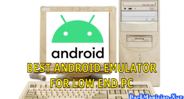 Low End PC থেকে Android Apps & Games চালানোর জন্য সেরা Android Emulator সাথে সাইজেও ছোট ডাউনলোড করে নিন